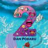 Apariția volumului de poezii « 2 », semnat de Dan Podaru