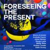 """Foreseeing the Present"", la Galeria Estopia"