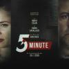 """""""5 Minute"""", în regia lui Dan Chișu, lansat oficial"""