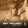 """HISTORY marchează 145 de ani de la nașterea Reginei Maria, prin transmiterea documentarului """"Maria – Inima României"""""""