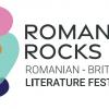 ROMANIA ROCKS, primul festival literar româno-britanic,la Londra