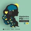 """""""SĂPTĂMÂNA PSI"""" începe cea de-a XIV-a ediție cu teme de actualitate despre adaptare, sănătate mentală și iubire"""