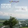 """""""Povestiri din Țara Făgărașului"""" – expoziție multimedia de Adriana Lucaciu"""