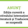 Ediția curentă a FILIT se suspendă