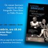 Despre Dora Maar și Pablo Picasso, personajele Slavenkăi Drakulić, alături de Carmen Mușat, Iulia Popovici și Alina Purcaru