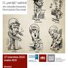 Caricaturi realizate între anii 1850-1989 vor fi expuse la Palatul Suțu