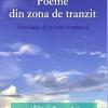 Poeme din zona de tranzit. Antologie de poezie hispanică: 63 de poeți contemporani