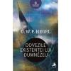 """""""Dovezile existenței lui Dumnezeu"""", de G. W. F. Hegel"""