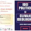 """Lansarea volumului """"Idei politice și clivaje ideologice"""", de Igor Munteanu"""