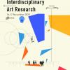 """Conferința internațională """"Cercetare artistică interdisciplinară avansată"""""""
