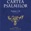 """""""Biblia Hebraica. Cartea Psalmilor. Psalmii 1-50"""", prima traducere academică, neconfesională a Psalmilor din limba ebraică în limba română"""
