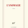 """Romanul """"L'Anomalie"""", marele câștigător GONCOURT 2020, în pregătire în colecția ANANSI. World Fiction"""
