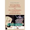 """""""Întoarcerea la Marele Will sau Reconsiderarea canonului shakespearian"""", de George Volceanov"""