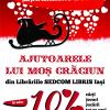 """Campania """"Ajutoarele lui Moș Crăciun din Librăriile SEDCOM LIBRIS Iași"""""""
