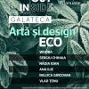 Inside/Outside 4.0. Artă și design ECO