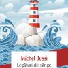 """Biblioteca Polirom: fragment din romanul """"Legături de sânge"""" de Michel Bussi"""