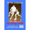 Un ZEU al HANDBALULUI: Petre Ivănescu