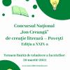 """Concursul Național """"Ion Creangă"""" de creație literară – Povești, ediția a XXIX-a, 2021"""