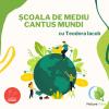 """Cantus Mundi lansează proiectul digital """"Școala de mediu"""""""