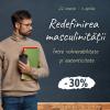 Campanie editura Herald: Redefinirea masculinității  – între vulnerabilitate și autenticitate –