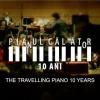 """Documentarul """"Pianul călător – 10 ani"""", un road-movie muzical"""