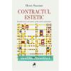 """""""Contractul estetic. Statutele artei și ale muncii intelectuale în modernitate"""", de Henry Sussman"""