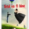 """""""Totul va fi bine"""", de Jasminka Petrovici"""