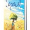 """""""Copacul""""  – o carte pentru copii, un manifest pro natură"""