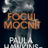 """Paula Hawkins: """"Sunt mereu în căutarea unor locuri bune de ascuns cadavre!"""""""