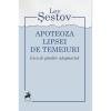 """O nouă apariție editorială: """"Apoteoza lipsei de temeiuri. Eseu de gândire adogmatică"""", de Lev Șestov, editura Tracus Arte"""