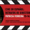 Proiecții de filme în aer liber la Institutul Cervantes din București / Portret de regizor: Patricia Ferreira