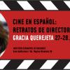 Proiecții de filme la Institutul Cervantes din București. Portret de regizor: Gracia Querejeta