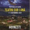 """Festivalul de Artă """"Teatru sub Lună"""" vine la tine în oraș"""
