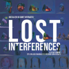 Lost Interferences, Bucharest Garden Ars Electronica 2021