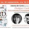"""Lansarea romanului """"Ard pădurile"""": Paula Erizanu și Alex Cosmescu în dialog la Librăria din Centru"""