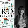 """Romanul """"Ard pădurile"""", de Paula Erizanu, nominalizat la Premiile Sofia Nădejde"""