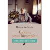 """O nouă apariție editorială, """"Cioran, omul incomplet"""", de Alexandru Seres"""