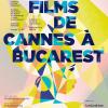 Secțiuni și evenimente speciale în cadrul Les Films de Cannes à Bucarest