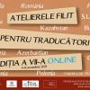 """A VII-a ediție a """"Atelierelor FILIT pentru traducători"""""""