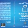 """Lansarea volumului IV al seriei """"Dezbaterile de la Sinaia"""": Uniunea Europeană şi perspectivele ei"""