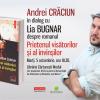 Andrei Crăciun în dialog cu Lia Bugnar