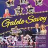 """Teatrul de Revistă """"Constantin Tănase"""" prezintă GALELE SAVOY – prima ediție"""