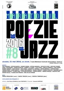 34 de poeţi, invitaţi la ediţia a VIII-a a Maratonului de Poezie şi Jazz, de Noaptea Europeană a Muzeelor